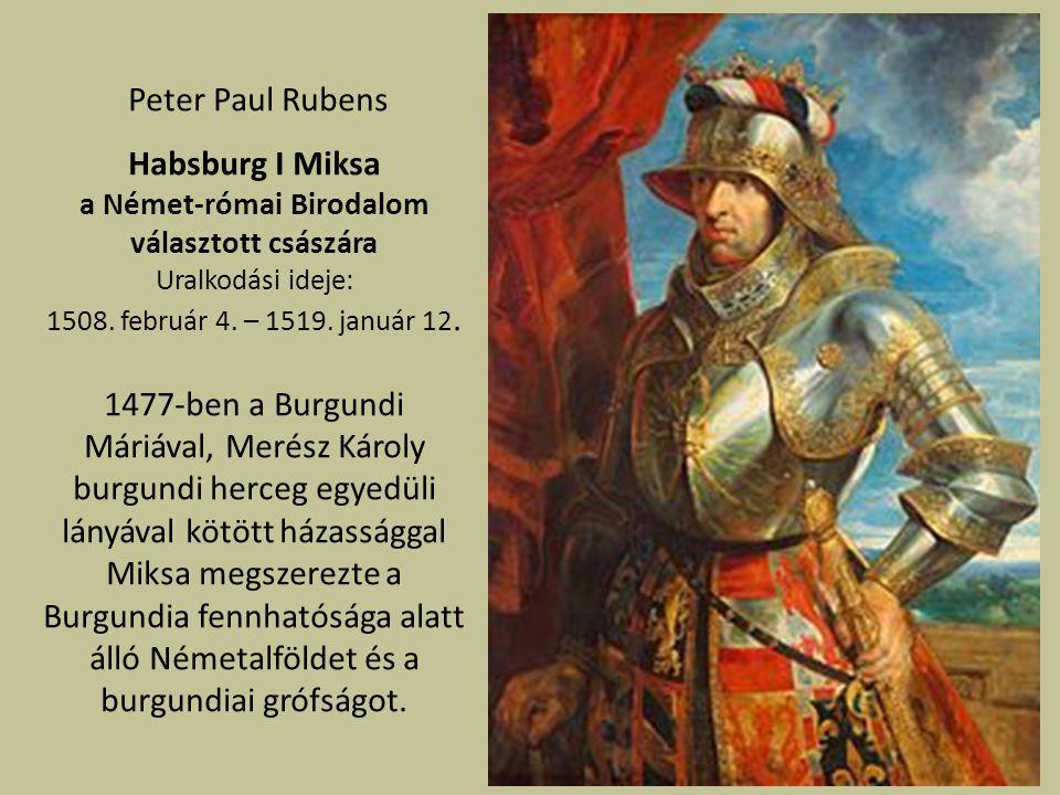 1516-tól I.Károly néven spanyol király 1519-ben V.