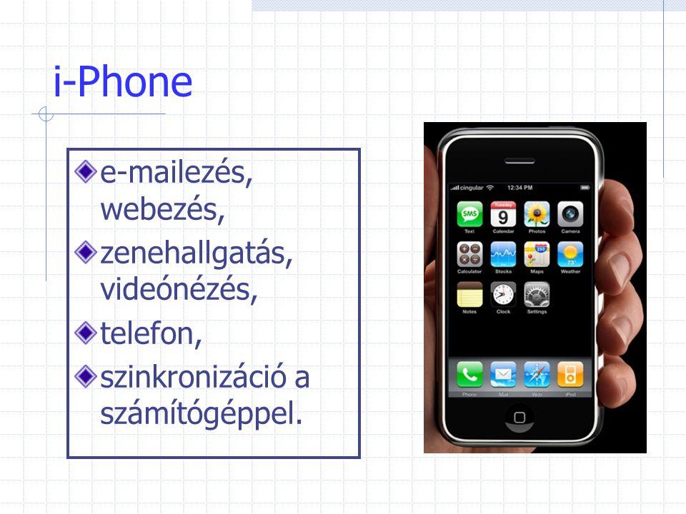 i-Phone e-mailezés, webezés, zenehallgatás, videónézés, telefon, szinkronizáció a számítógéppel.
