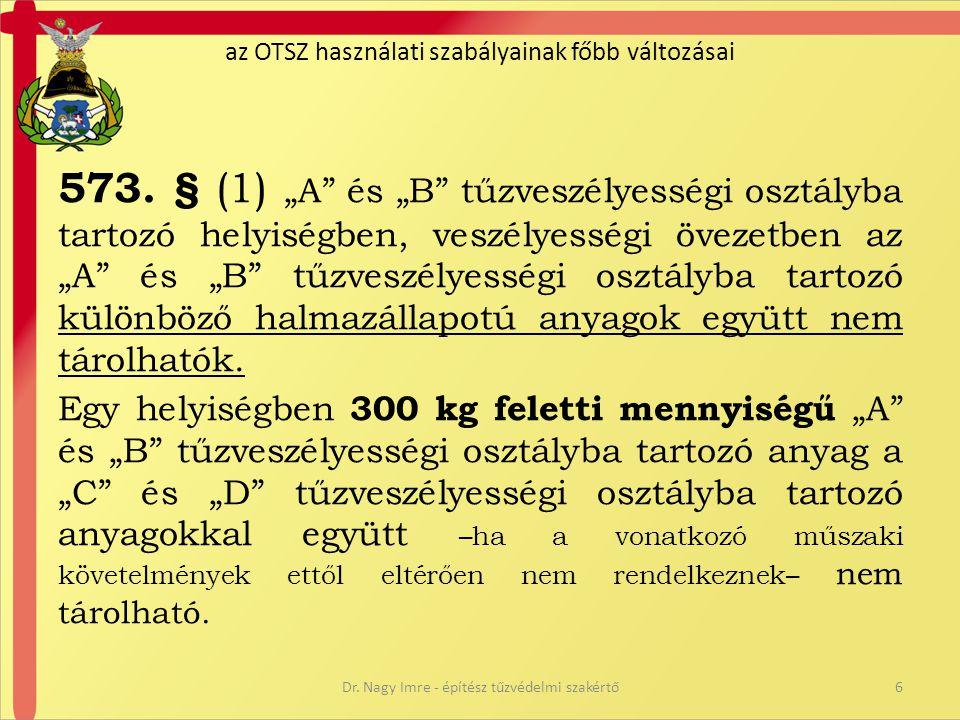 az OTSZ használati szabályainak főbb változásai • 574.