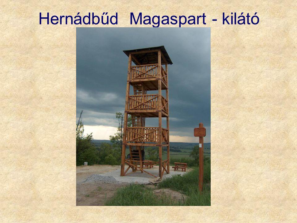 Hernádbűd Magaspart - kilátó