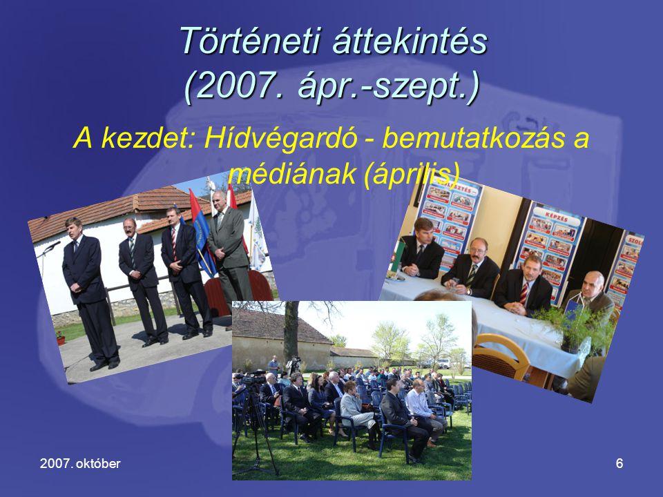 2007.októberGjD7 Eddigi eredményeink (1) 2007. jún.-szept.