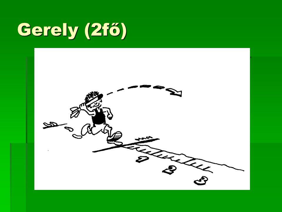Gerely (2fő)