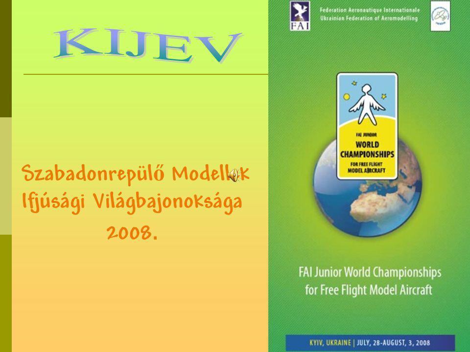 Szabadonrepül ő Modellek Ifjúsági Világbajonoksága 2008.