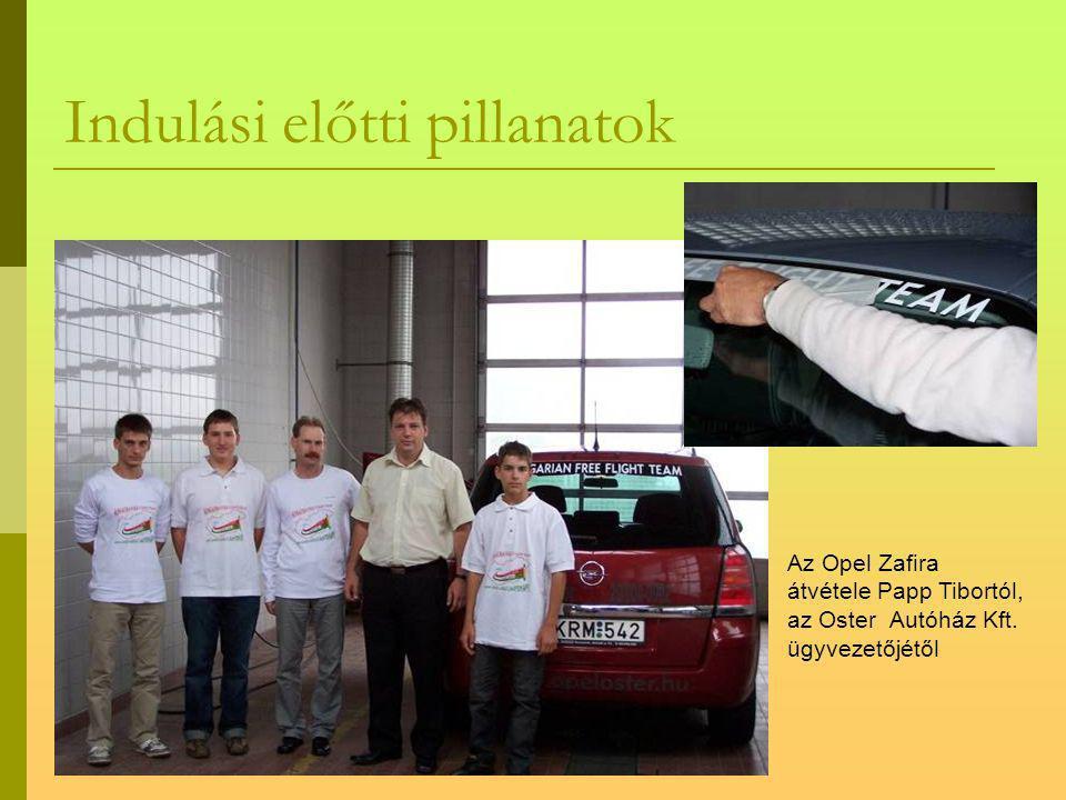 Indulási előtti pillanatok Az Opel Zafira átvétele Papp Tibortól, az Oster Autóház Kft.