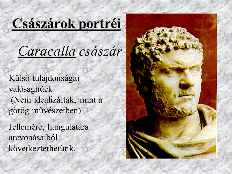 Marcus Aurelius Emberséges, igazságos, tudós császár Portré Portré