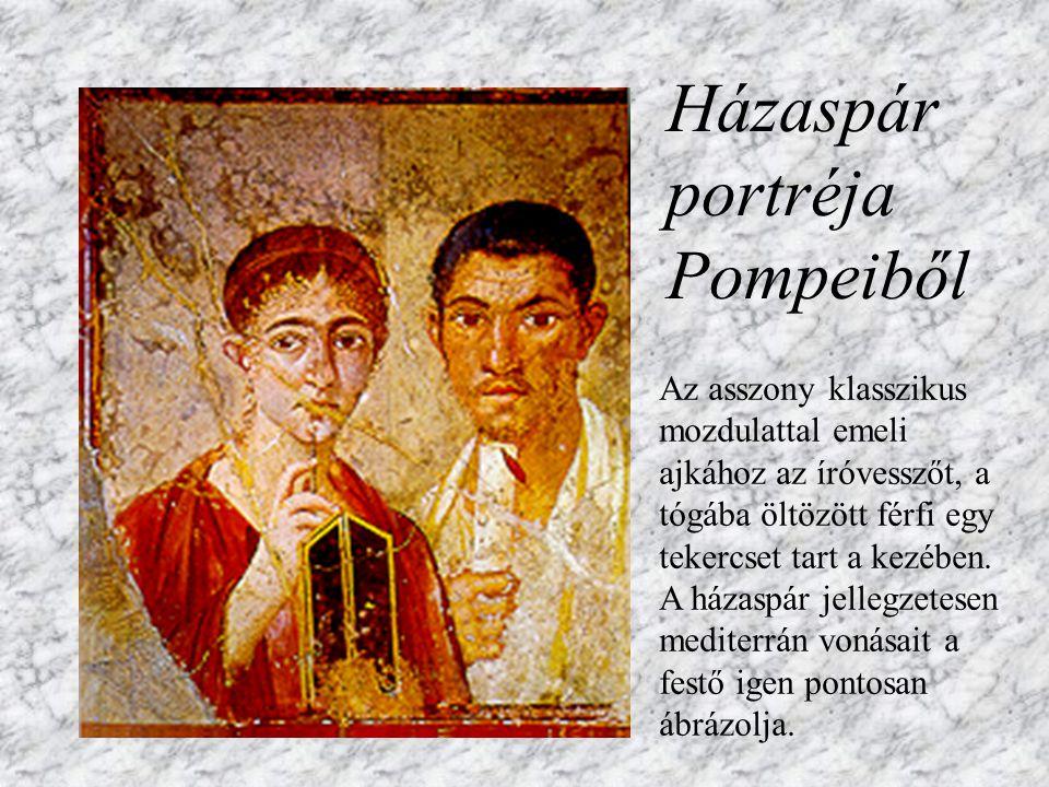 Festészet Szomorú fej (Pompei) Pompei és Herculaneum két tragikus sorsú ókori város. Kb. 18 óra alatt pusztította el lakóit a Vezúv kitörése. Betemett