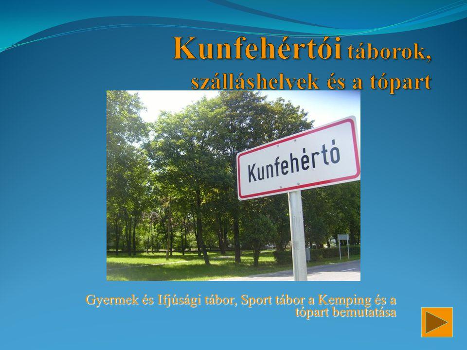 Gyermek és Ifjúsági tábor, Sport tábor a Kemping és a tópart bemutatása