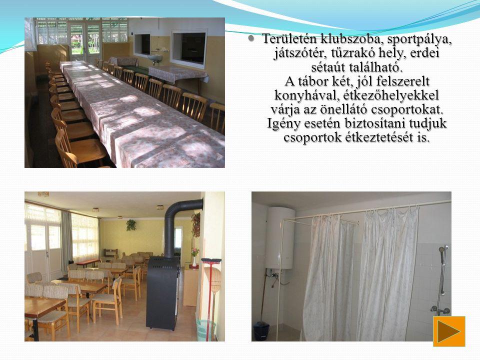 TTTTerületén klubszoba, sportpálya, játszótér, tűzrakó hely, erdei sétaút található. A tábor két, jól felszerelt konyhával, étkezőhelyekkel várja
