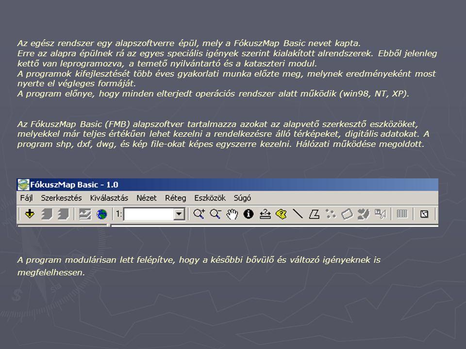 FókuszMap Basic Kataszter modul (FMB_KM) Önkormányzati Térinformatikai nyilvántartó alkalmazás Összeállította: Gaál Szabolcs (Fókusz Geodézia Kft.) e-