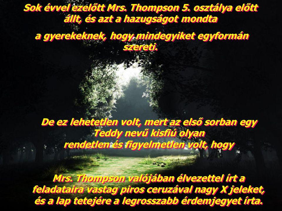 Sok évvel ezelőtt Mrs.Thompson 5.