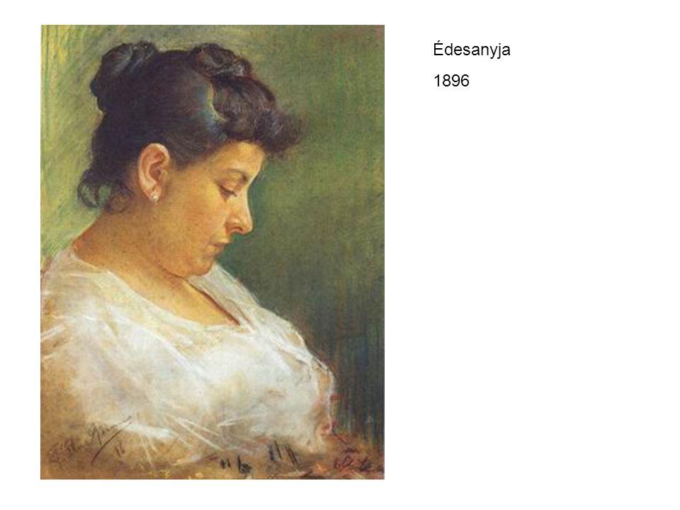 Édesanyja 1896