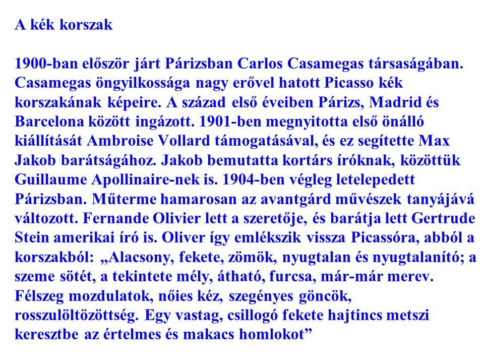 A kék korszak 1900-ban először járt Párizsban Carlos Casamegas társaságában. Casamegas öngyilkossága nagy erővel hatott Picasso kék korszakának képeir