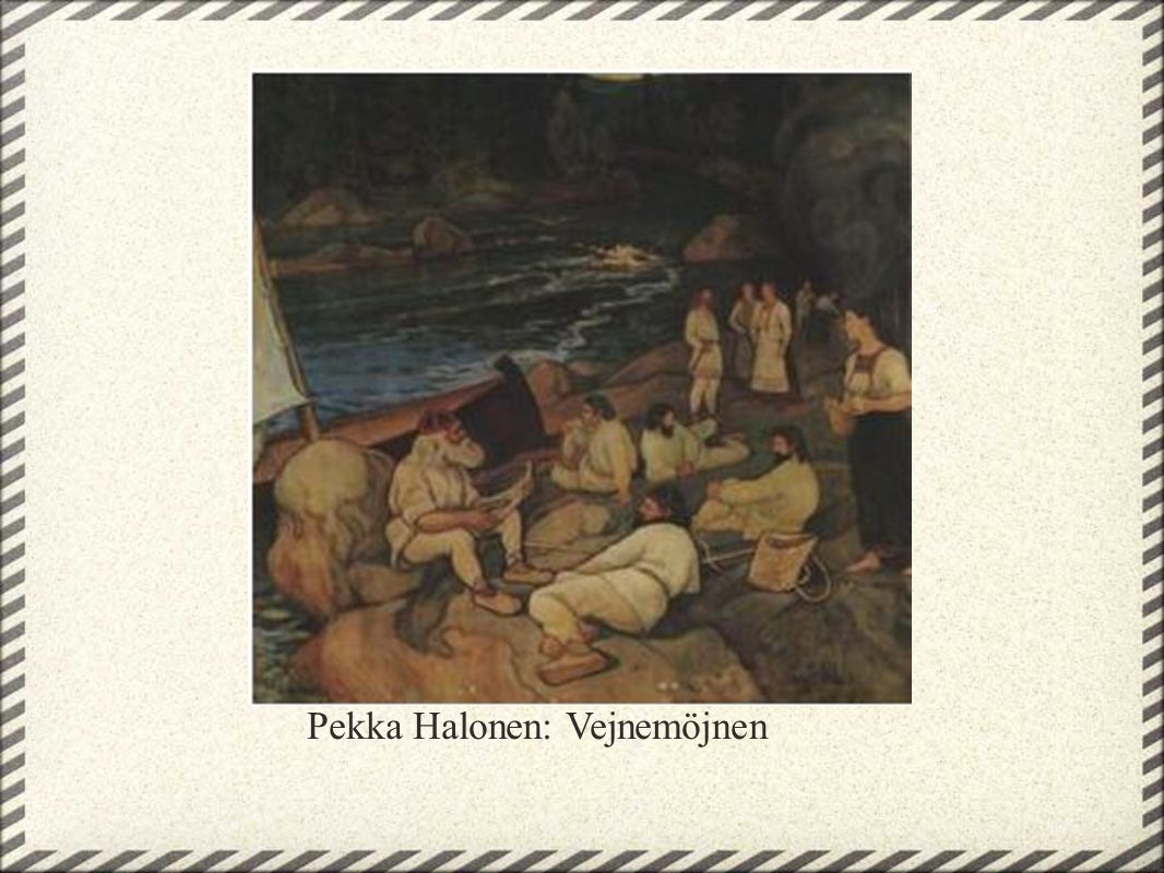 Pekka Halonen: Vejnemöjnen