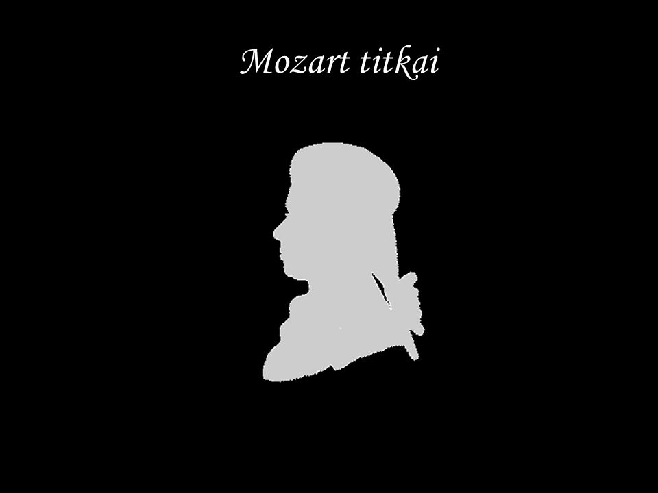 Mozart titkai