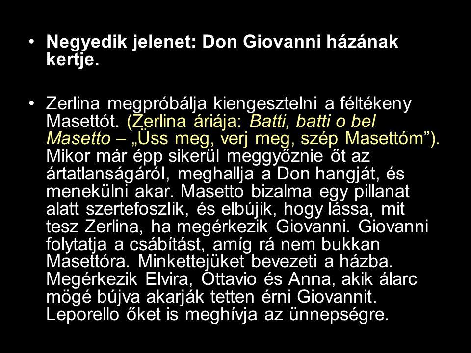 •Negyedik jelenet: Don Giovanni házának kertje.