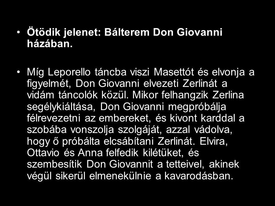 •Ötödik jelenet: Bálterem Don Giovanni házában.