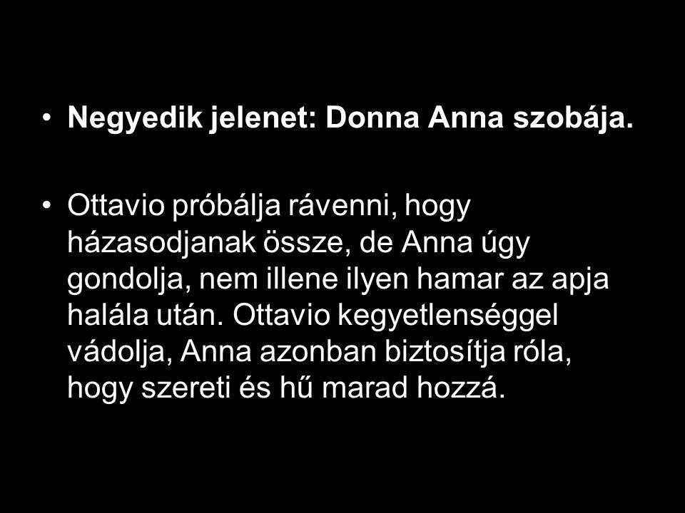 •Negyedik jelenet: Donna Anna szobája.
