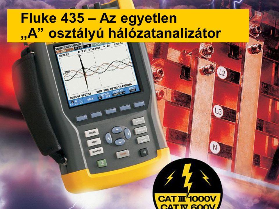 """©2007Fluke export traing 1 Fluke 435 – Az egyetlen """"A osztályú hálózatanalizátor"""