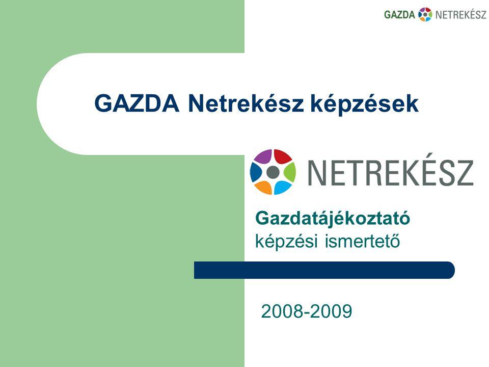 GAZDA Netrekész képzések Gazdatájékoztató képzési ismertető 2008-2009