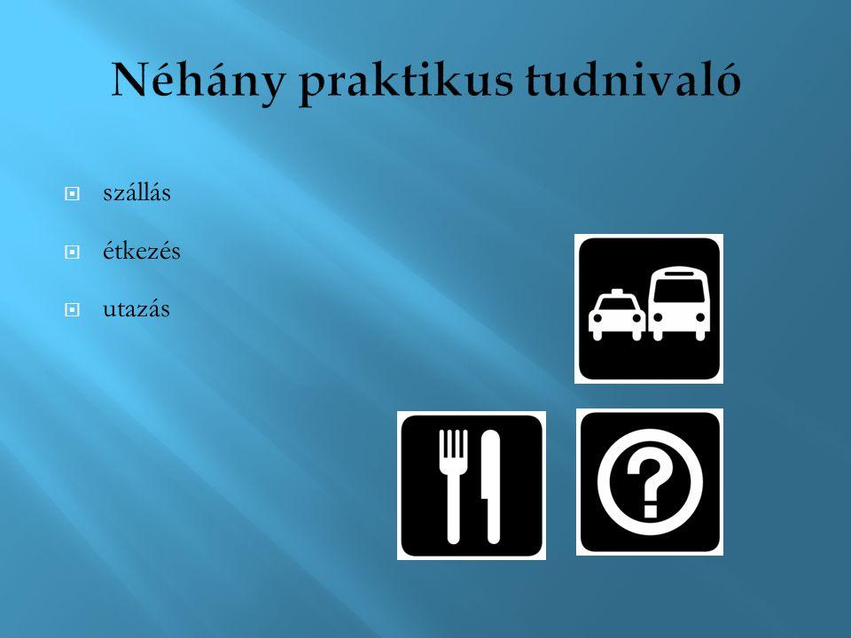  szállás  étkezés  utazás