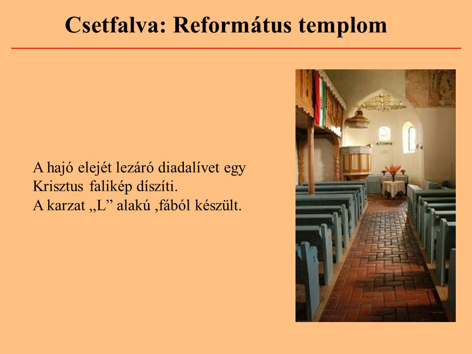 """A hajó elejét lezáró diadalívet egy Krisztus falikép díszíti. A karzat """"L"""" alakú,fából készült."""