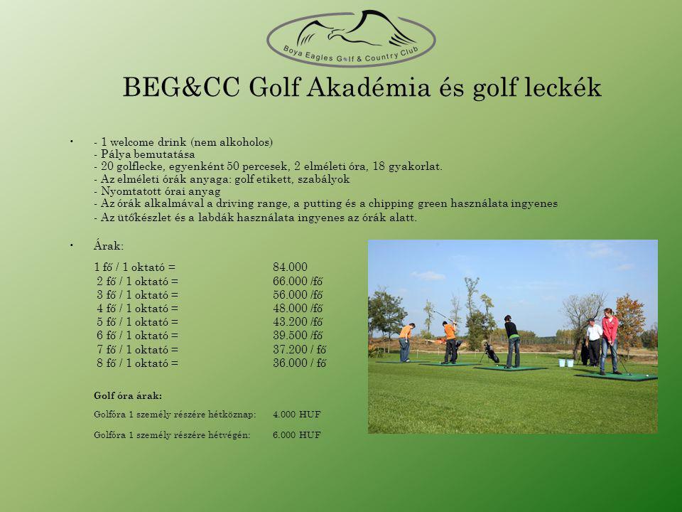 BEG&CC Golf Akadémia és golf leckék •- 1 welcome drink (nem alkoholos) - Pálya bemutatása - 20 golflecke, egyenként 50 percesek, 2 elméleti óra, 18 gyakorlat.