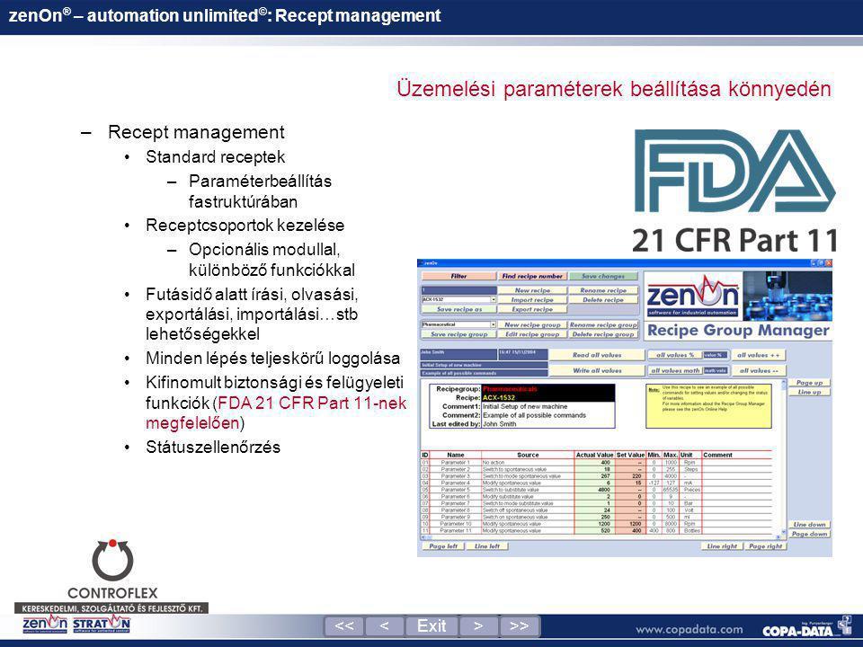 zenOn ® – automation unlimited © : Recept management –Recept management •Standard receptek –Paraméterbeállítás fastruktúrában •Receptcsoportok kezelés