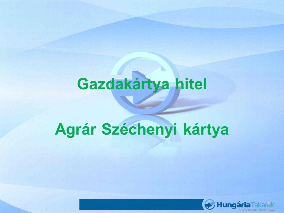 Gazdakártya hitel Agrár Széchenyi kártya