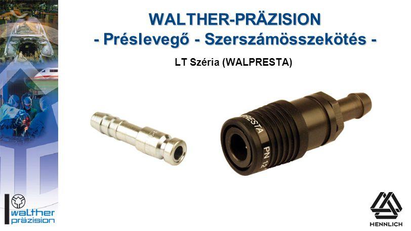 WALTHER-PRÄZISION - Préslevegő - Szerszámösszekötés - LT Széria (WALPRESTA)