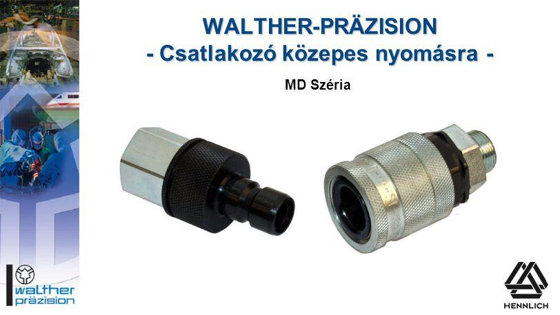 WALTHER-PRÄZISION - Csatlakozó közepes nyomásra - MD Széria
