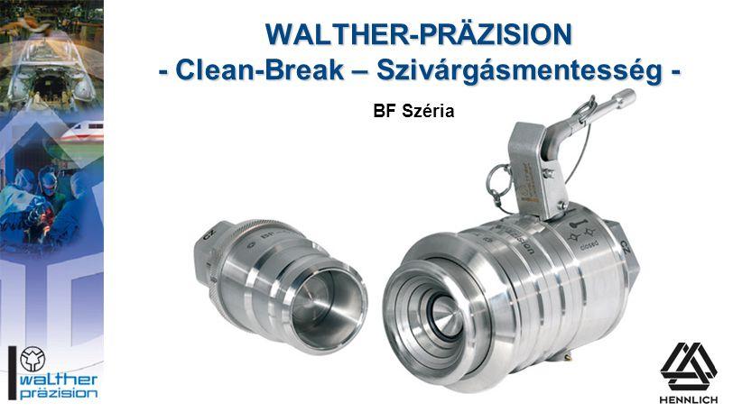 WALTHER-PRÄZISION - Clean-Break – Szivárgásmentesség - BF Széria