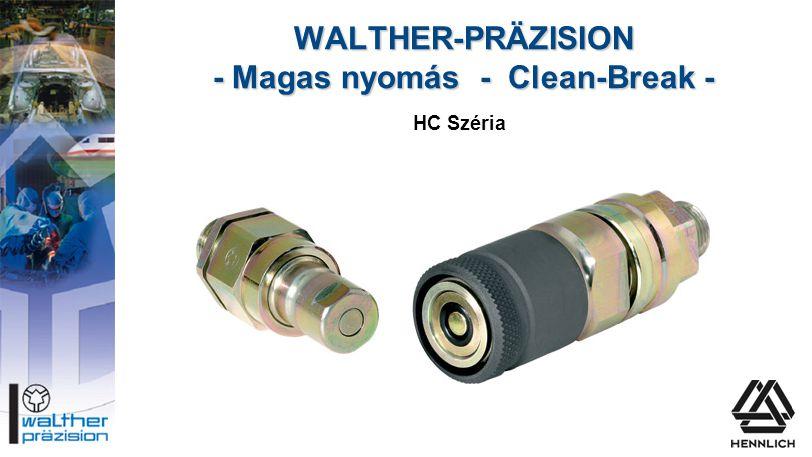 WALTHER-PRÄZISION - Magas nyomás - Clean-Break - HC Széria