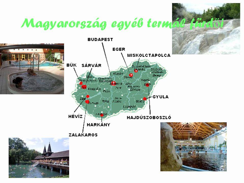 Magyarország egyéb termál fürd ő i