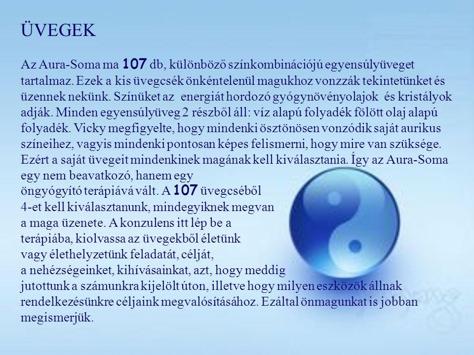 ÜVEGEK Az Aura-Soma ma 107 db, különböző színkombinációjú egyensúlyüveget tartalmaz.