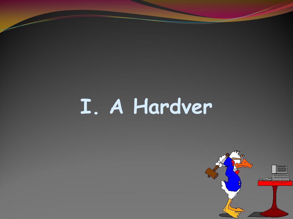 I. A Hardver
