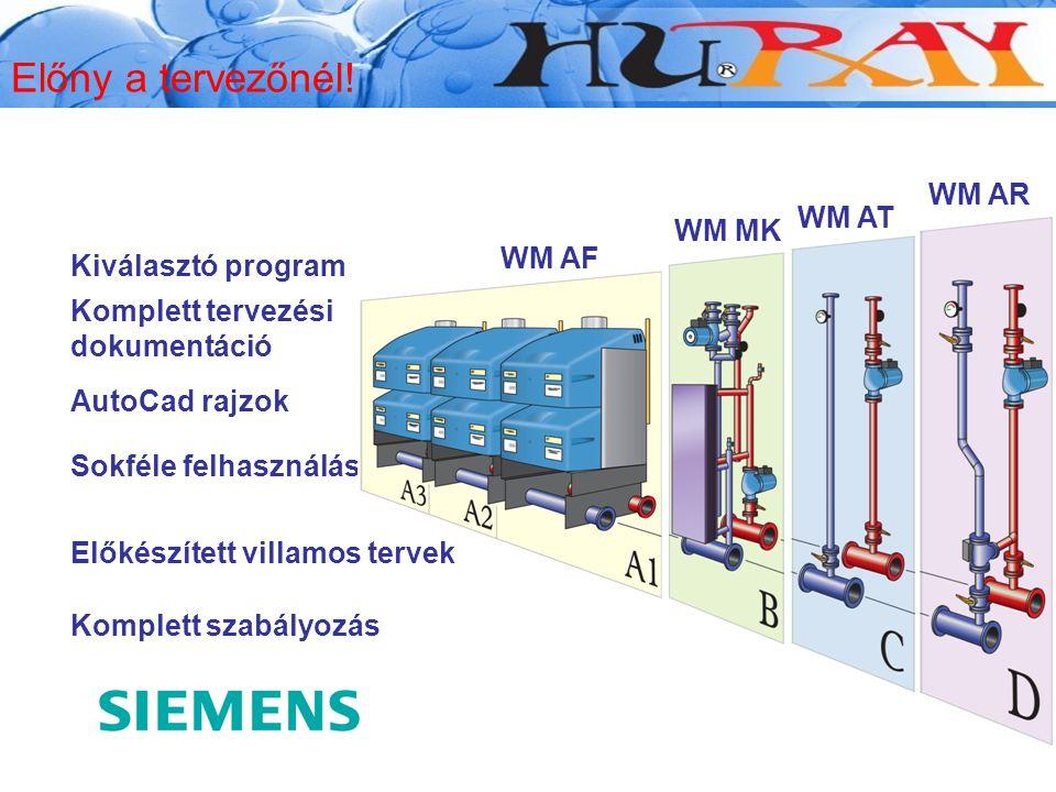 Kiválasztó program Komplett tervezési dokumentáció Komplett szabályozás Sokféle felhasználás WM AF WM MK WM AT WM AR Wessex Modumax AutoCad rajzok Elő