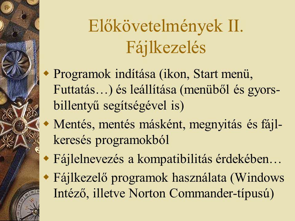 Előkövetelmények III.