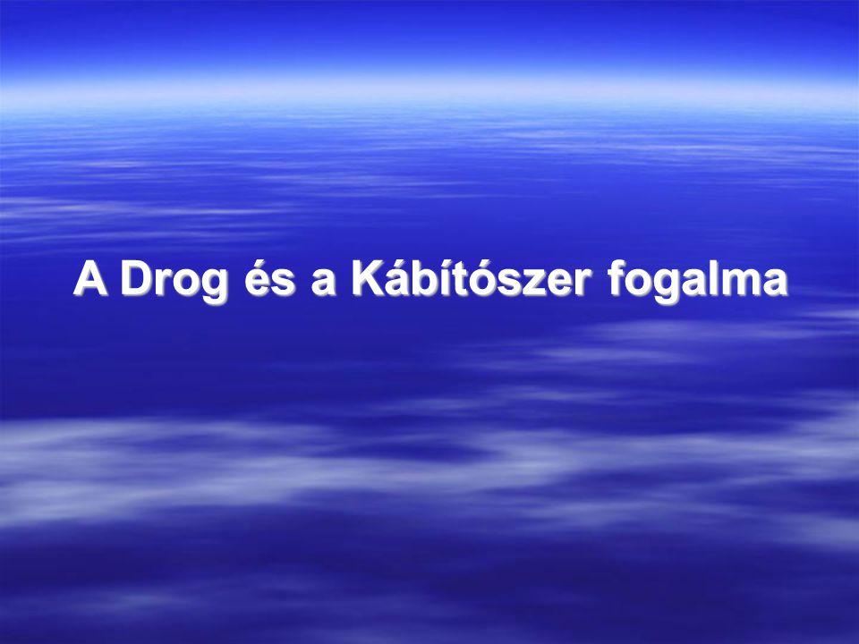  Többféleképpen értelmezhető szó a drog.
