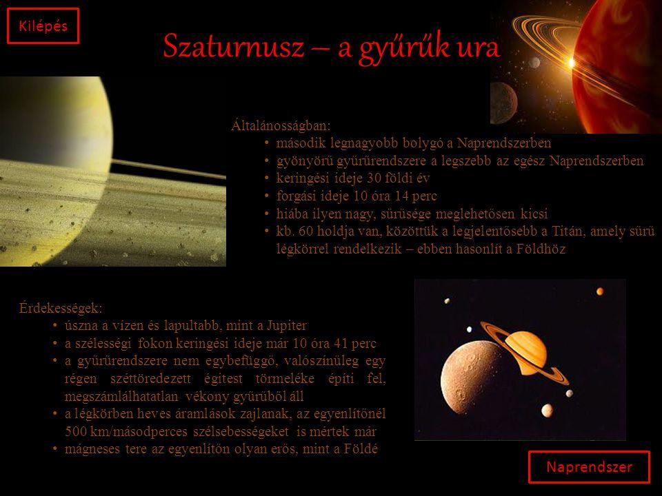 Uránusz – a furcsa körforgású Naprendszer Kilépés Általánosságban: • a Naprendszer hetedik bolygója • a harmadik legnagyobb átmérőjű és a negyedik legnagyobb tömegű • forgási ideje 17 óra 14 perc • keringési ideje 84 földi év (síkja miatt kb.