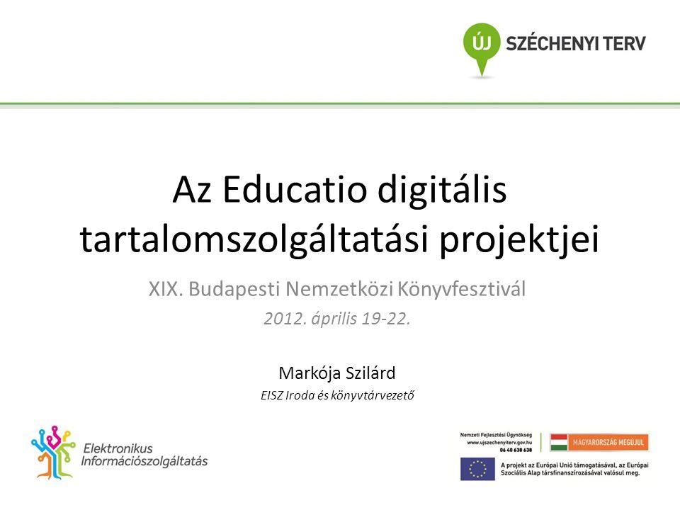 Előzmények, szolgáltatói kör Homloktérben: köz- és felsőoktatás: 1.SuliNet Digitális Tudásbázis 2.Kempelen Farkas Digitális Tankönyvtár (röviden: Tankönyvtár) 3.Elektronikus Információszolgáltatás (röviden: EISZ)