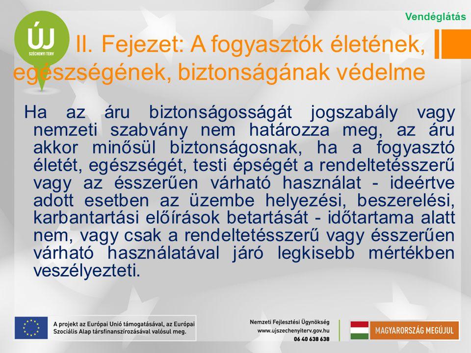 A használati és kezelési útmutató A használati és kezelési útmutatóban a fogyasztókat magyar nyelven, közérthetően és egyértelműen tájékoztatni kell az áru rendeltetésszerű használatának, felhasználásának, eltarthatóságának és kezelésének (a továbbiakban együtt: rendeltetésszerű használat) módjáról, így különösen az áru a) rendeltetésszerű használatára vonatkozó utasításokról és feltételekről, b) minőségének megtartásához szükséges különleges tárolási, kezelési feltételekről, amennyiben azok az áru minőség-megőrzési időtartamát, illetve felhasználhatóságát nagymértékben befolyásolják.