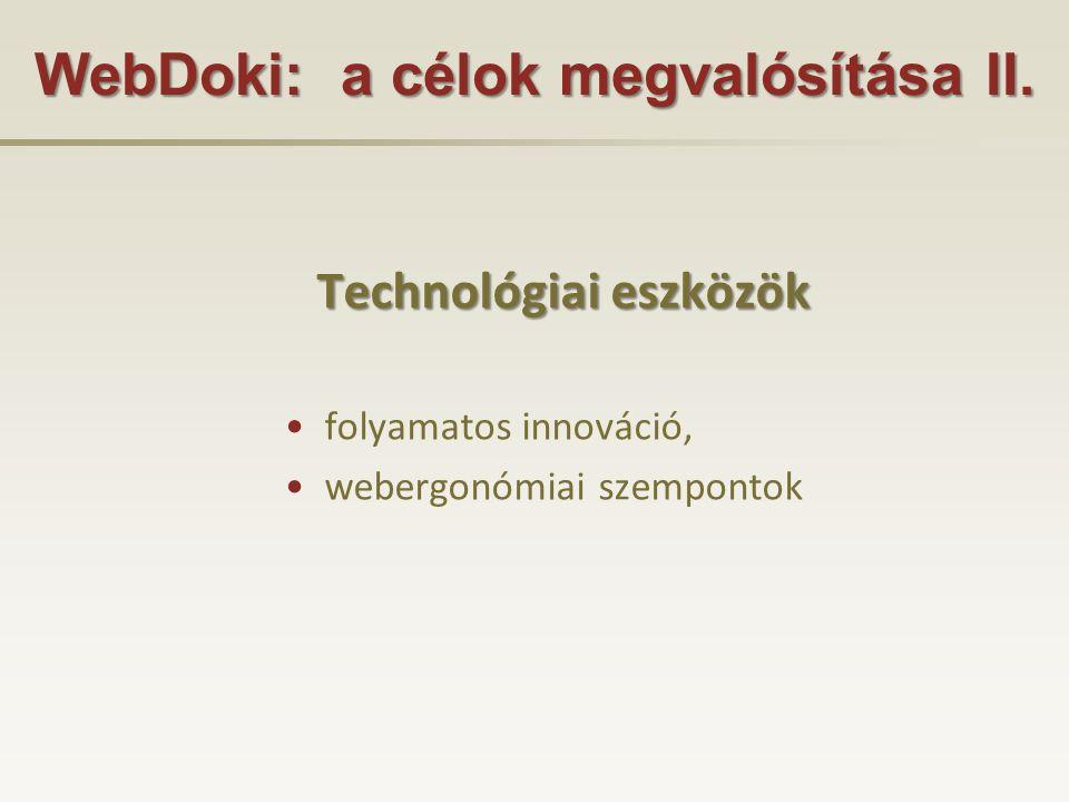 WebDoki: a célok megvalósítása II.