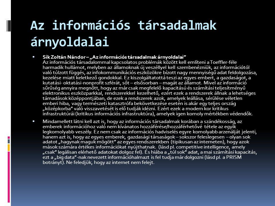 """Az információtól való függés • Az információtól való függés a társadalmakban • Toffler """"hullámai – 1."""