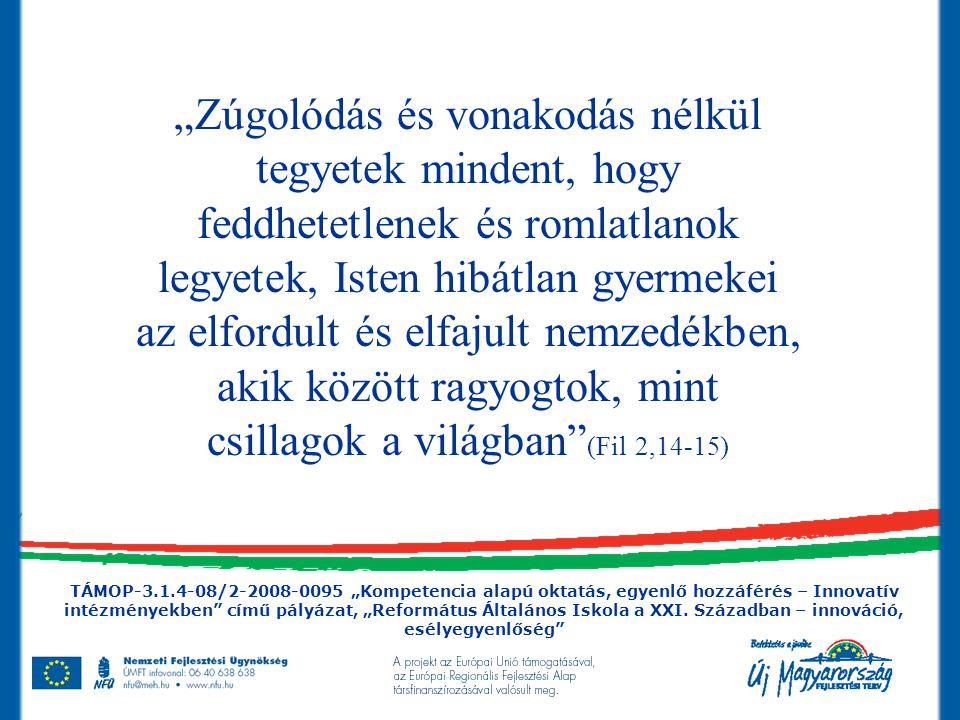 I.Intézményi jó gyakorlatok közzététele 2009. március 23.