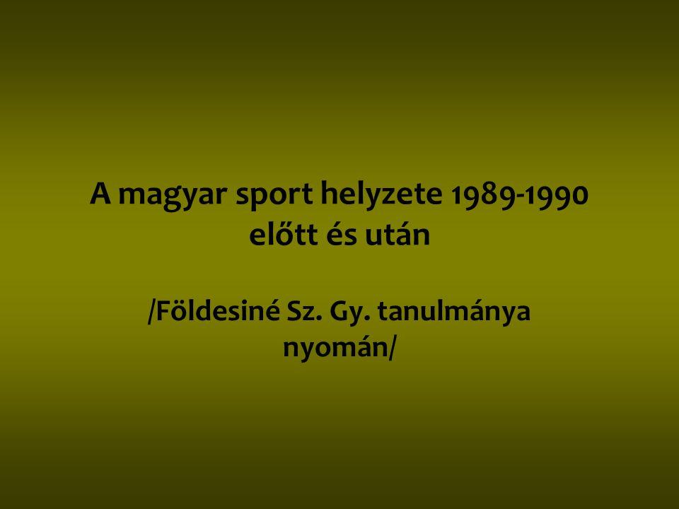 Szocialista sport Sajátos kül - és belpolitikai célok szolgálatában élsport kitüntetett szerepben Funkciói: •Nemzetépítő •Integrációs •Védelmi •Egészségügyi •Társadalompolitikai •Nemzetközi elismertető