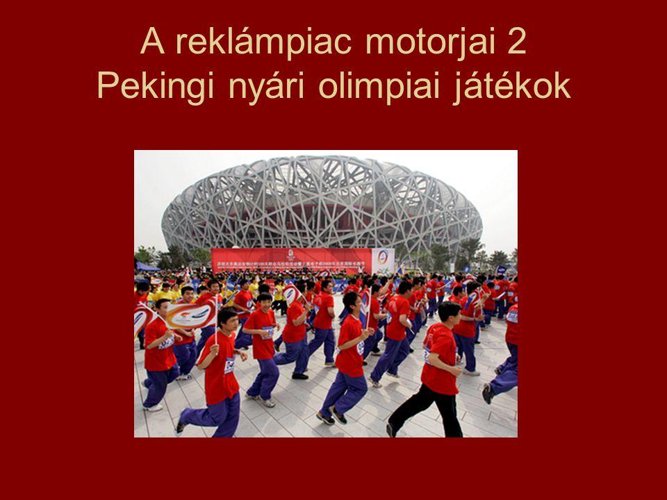 A reklámpiac motorjai 2 Pekingi nyári olimpiai játékok
