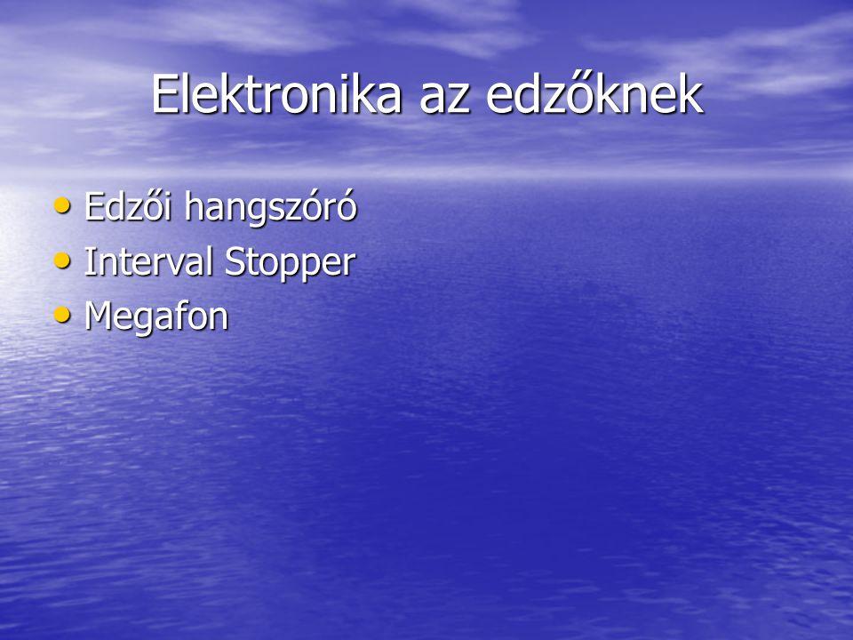 Elektronika az edzőknek • Edzői hangszóró • Interval Stopper • Megafon
