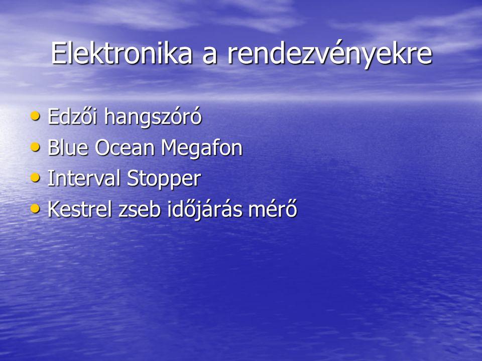 Elektronika a rendezvényekre • Edzői hangszóró • Blue Ocean Megafon • Interval Stopper • Kestrel zseb időjárás mérő