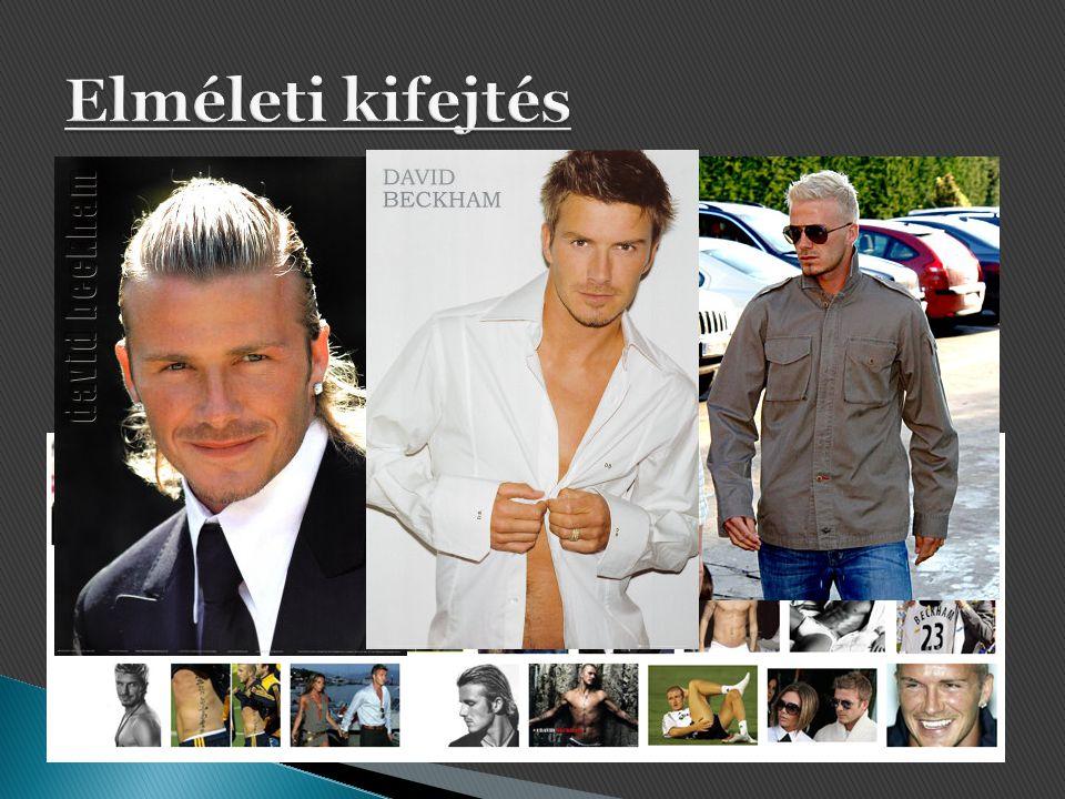 """ Sok ellentmondás, de mégis minták  Tabloidizáció  nézők vágya a """"tiltott gyümölcs után""""  leskelődés.  Beckham: hajviselet 13 év 21 stílus (2009)"""