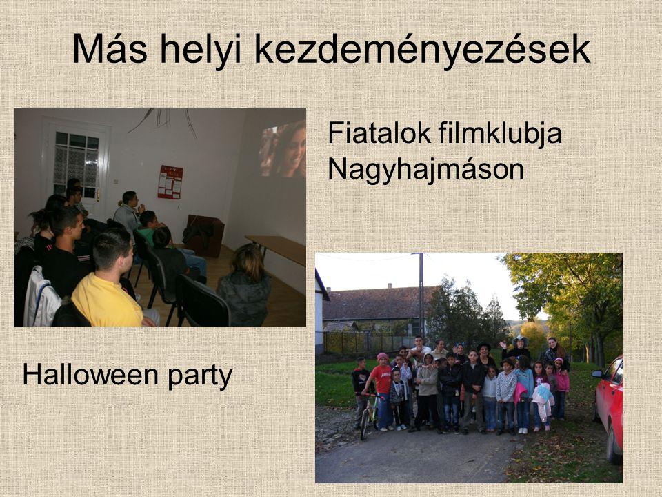 Más helyi kezdeményezések Fiatalok filmklubja Nagyhajmáson Halloween party